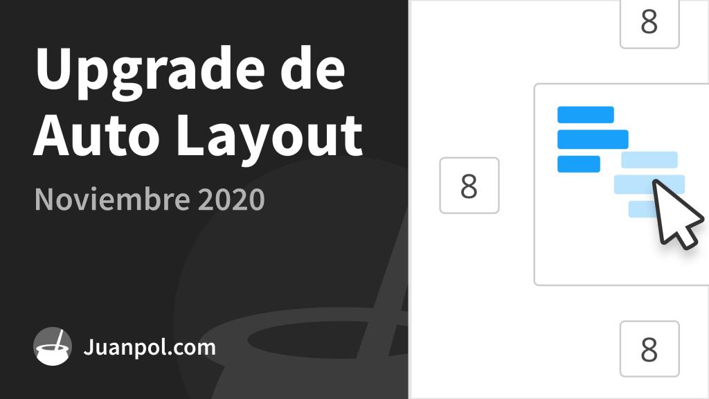 upgrade auto layout noviembre 2020
